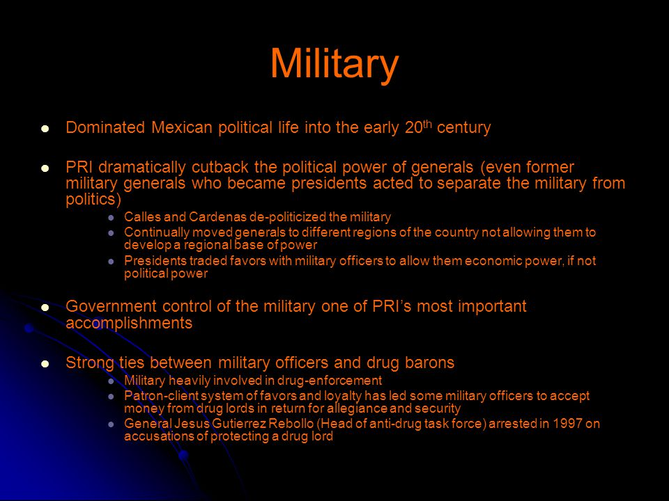 Military Dominated Mexican political life into the early 20th century