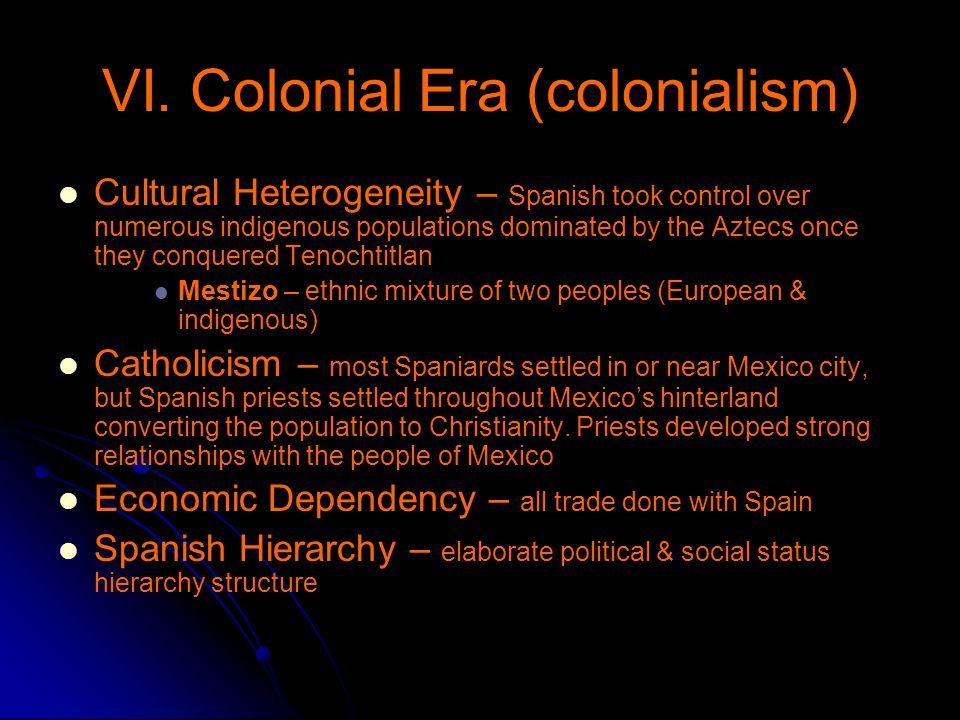 VI. Colonial Era (colonialism)