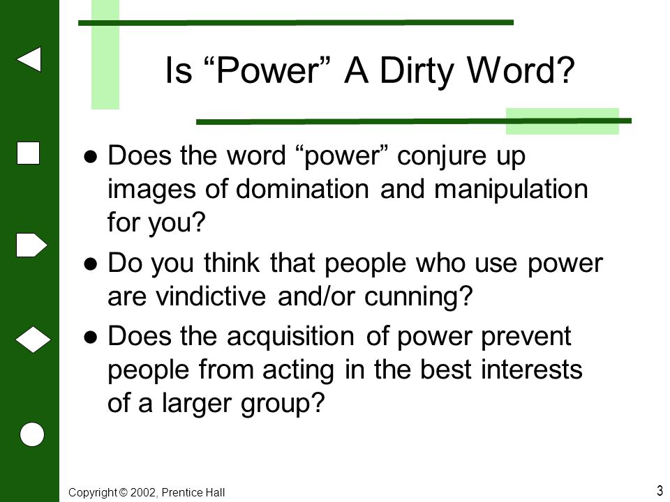 Is Power A Dirty Word Does the word power conjure up images of domination and manipulation for you