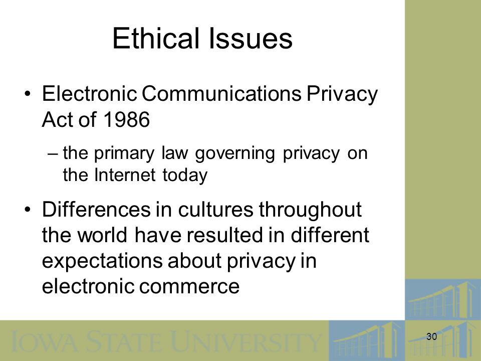 Ethical Issues Electronic Communications Privacy Act of 1986