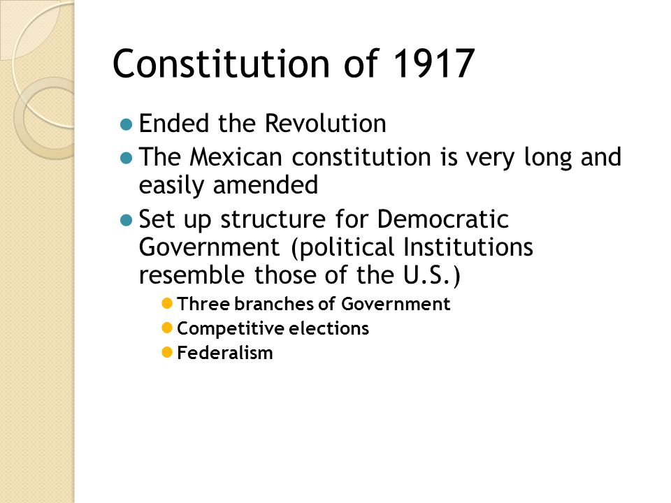 Constitution of 1917 Ended the Revolution