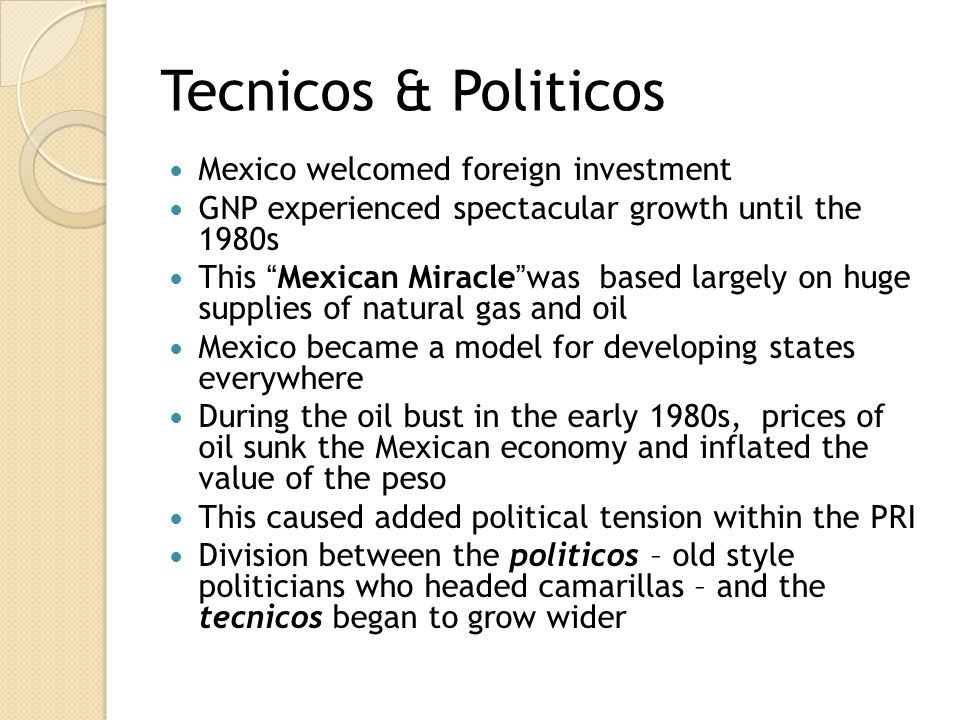 Tecnicos & Politicos Mexico welcomed foreign investment