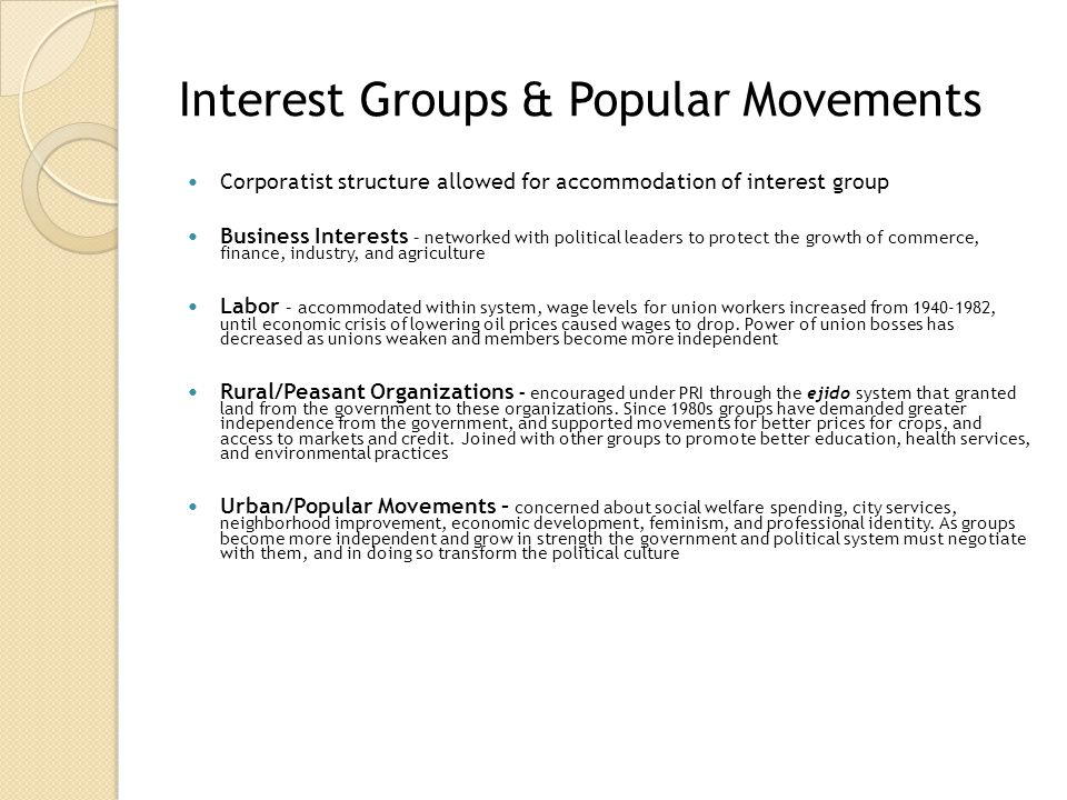 Interest Groups & Popular Movements