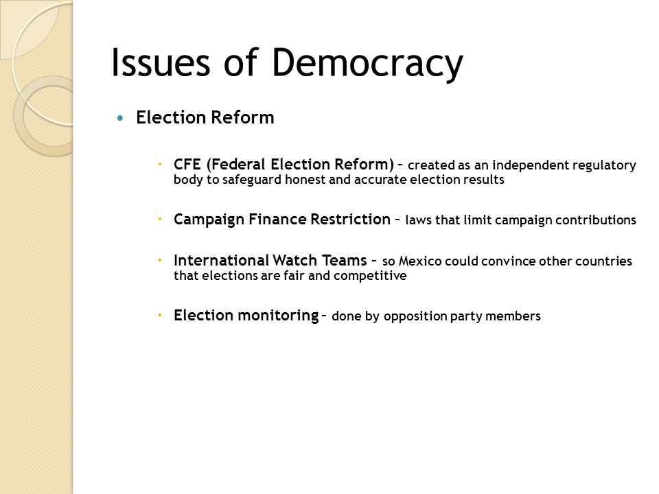 Issues of Democracy Election Reform