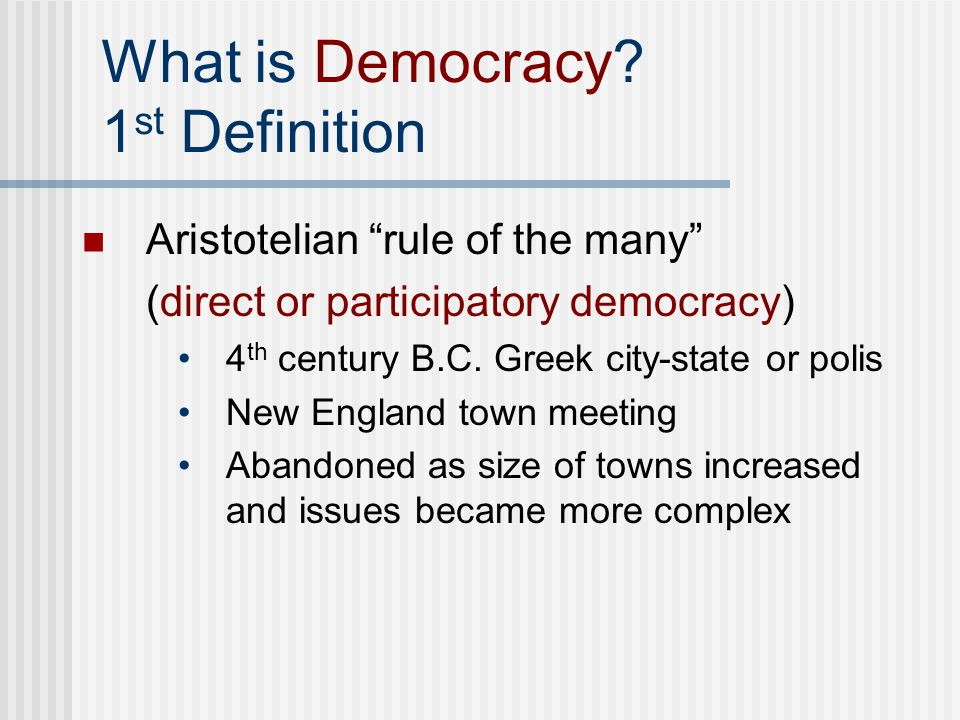 What is Democracy 1st Definition
