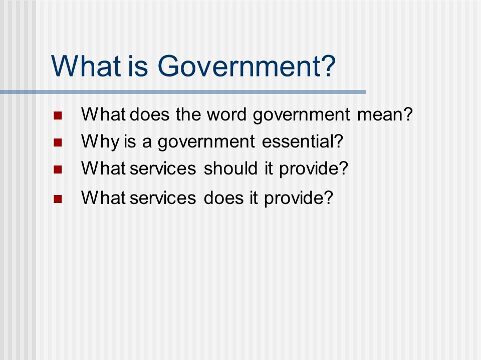 What is Government What does the word government mean