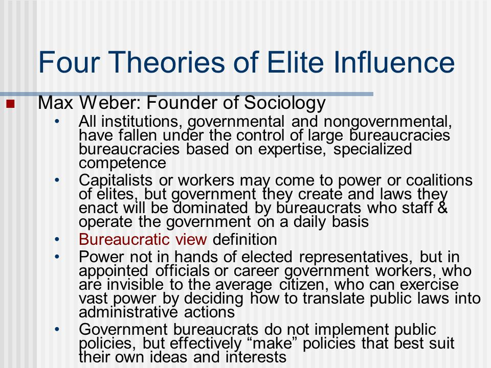 Four Theories of Elite Influence