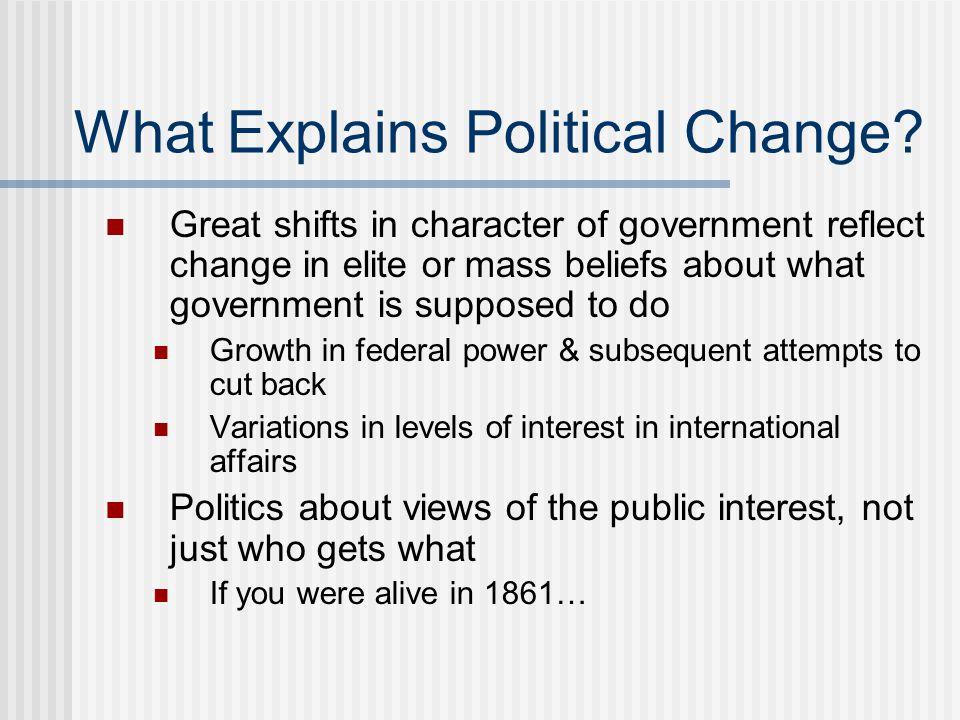 What Explains Political Change