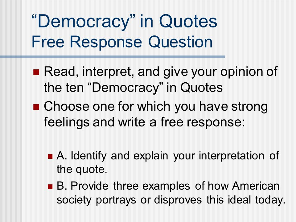 Democracy in Quotes Free Response Question