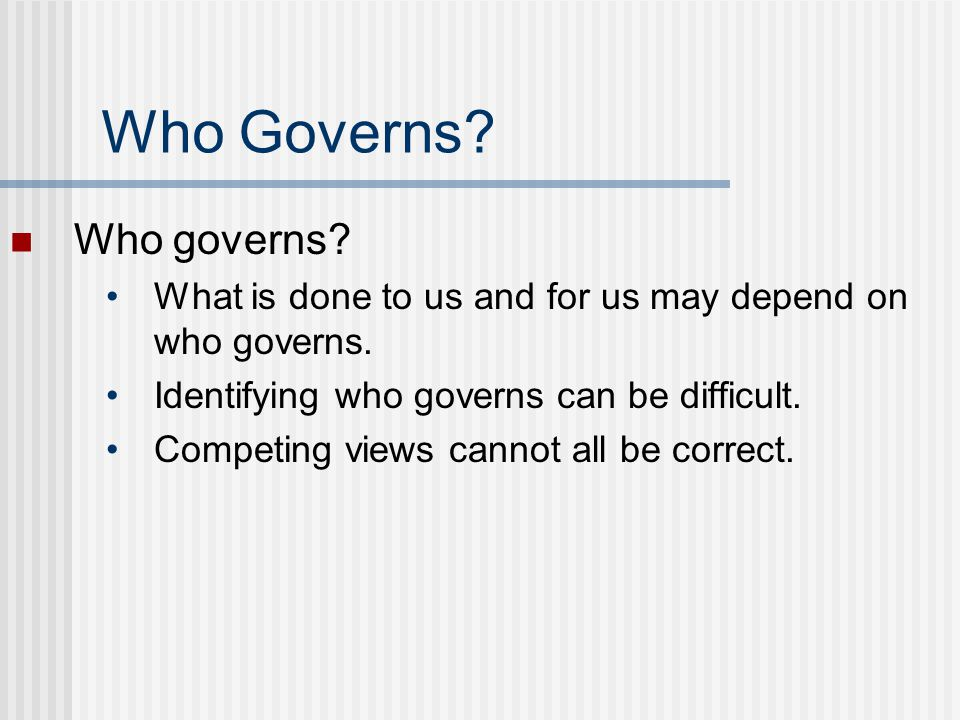 Who Governs Who governs