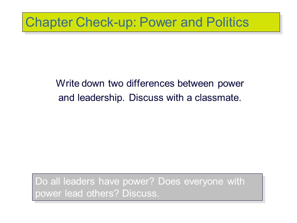 Chapter Check-up: Power and Politics