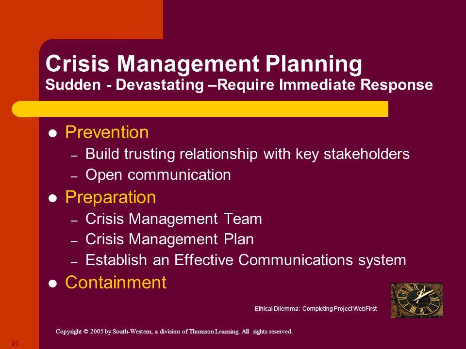 Crisis Management Planning Sudden - Devastating –Require Immediate Response