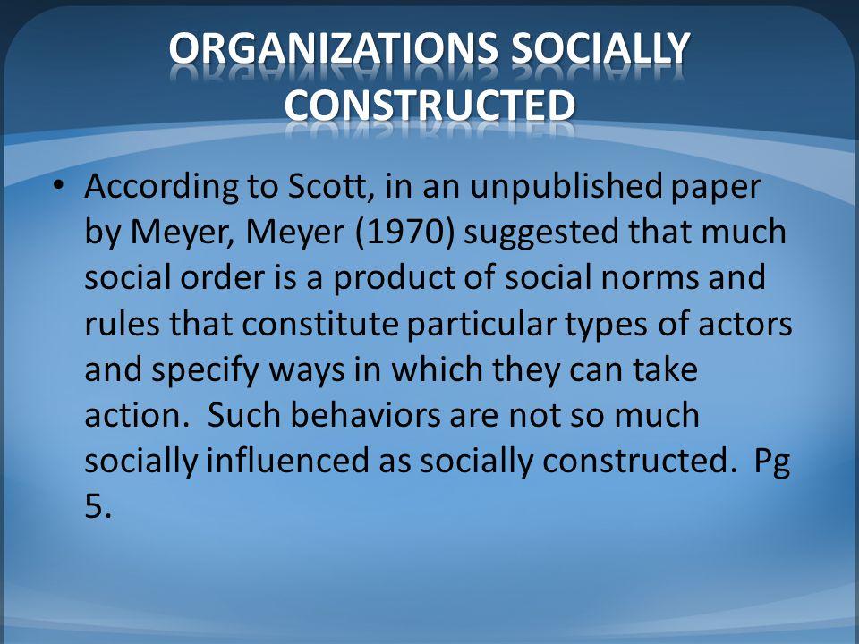 ORGANIZATIONS SOCIALLY CONSTRUCTED