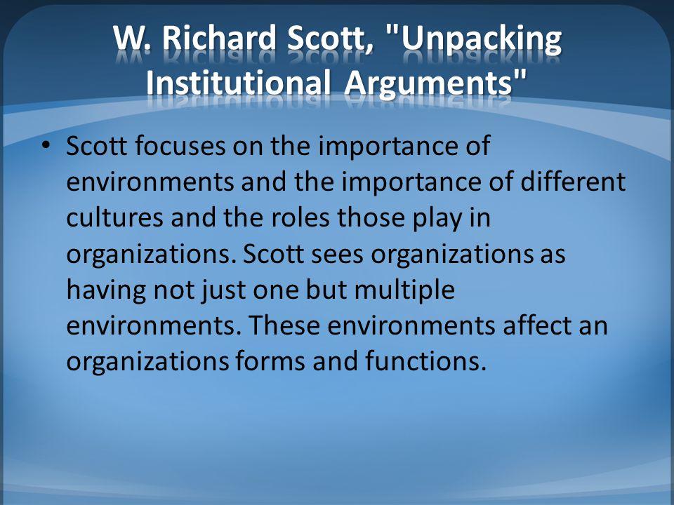W. Richard Scott, Unpacking Institutional Arguments
