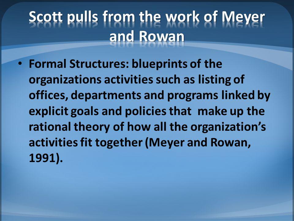 Scott pulls from the work of Meyer and Rowan