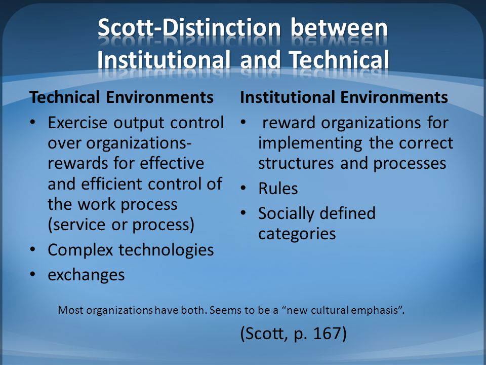 Scott-Distinction between Institutional and Technical