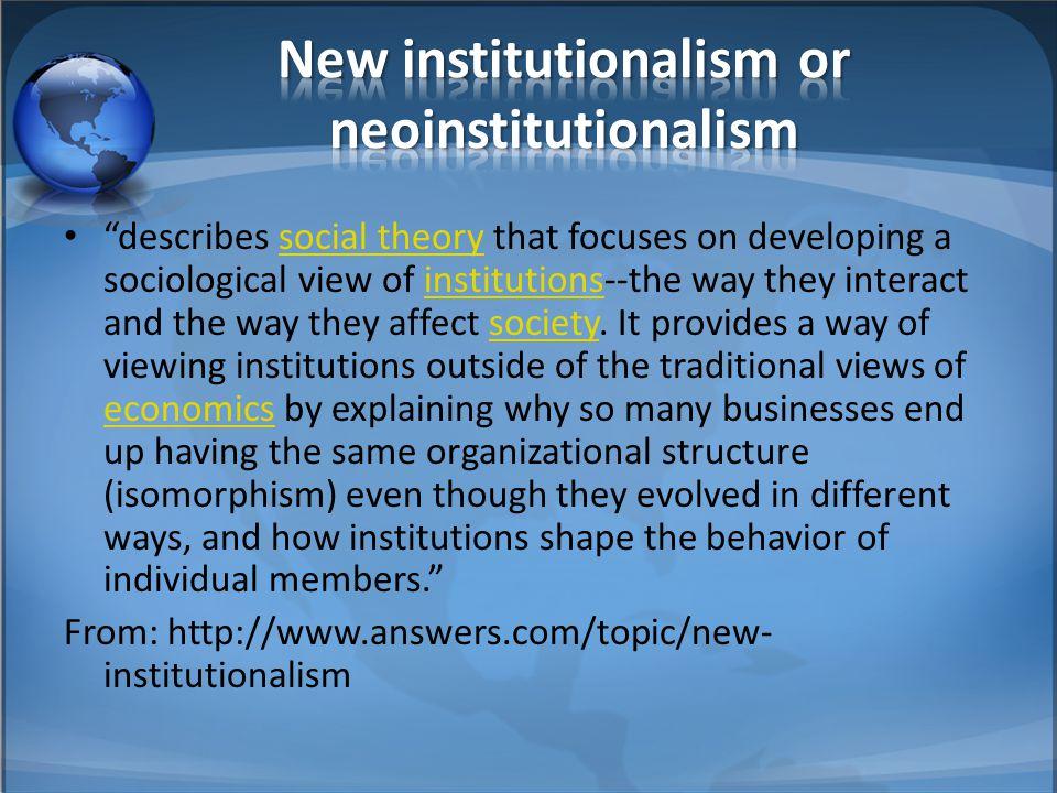 New institutionalism or neoinstitutionalism
