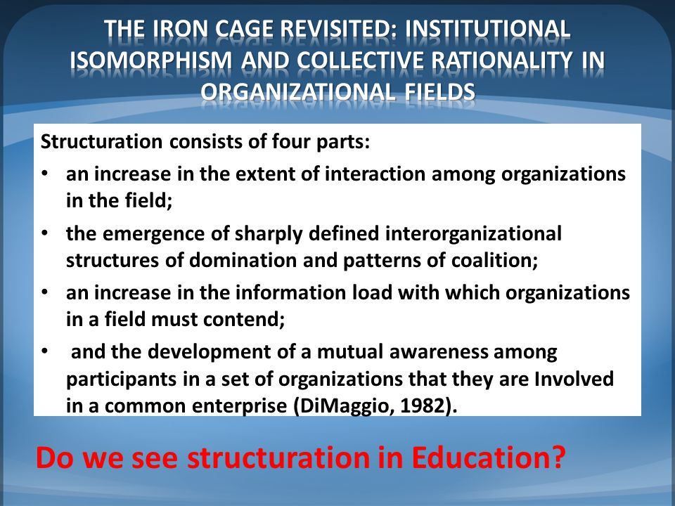 Do we see structuration in Education
