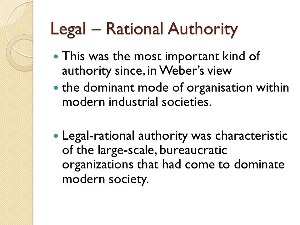 Legal – Rational Authority