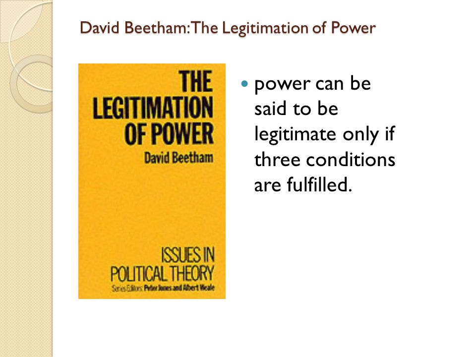 David Beetham: The Legitimation of Power