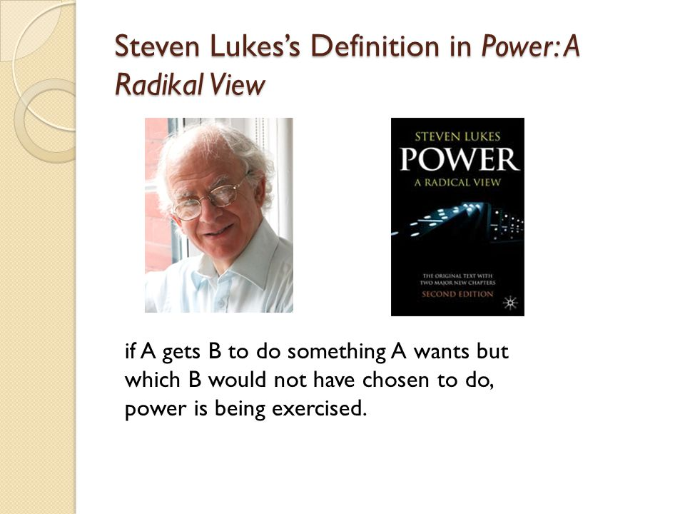 Steven Lukes's Definition in Power: A Radikal View