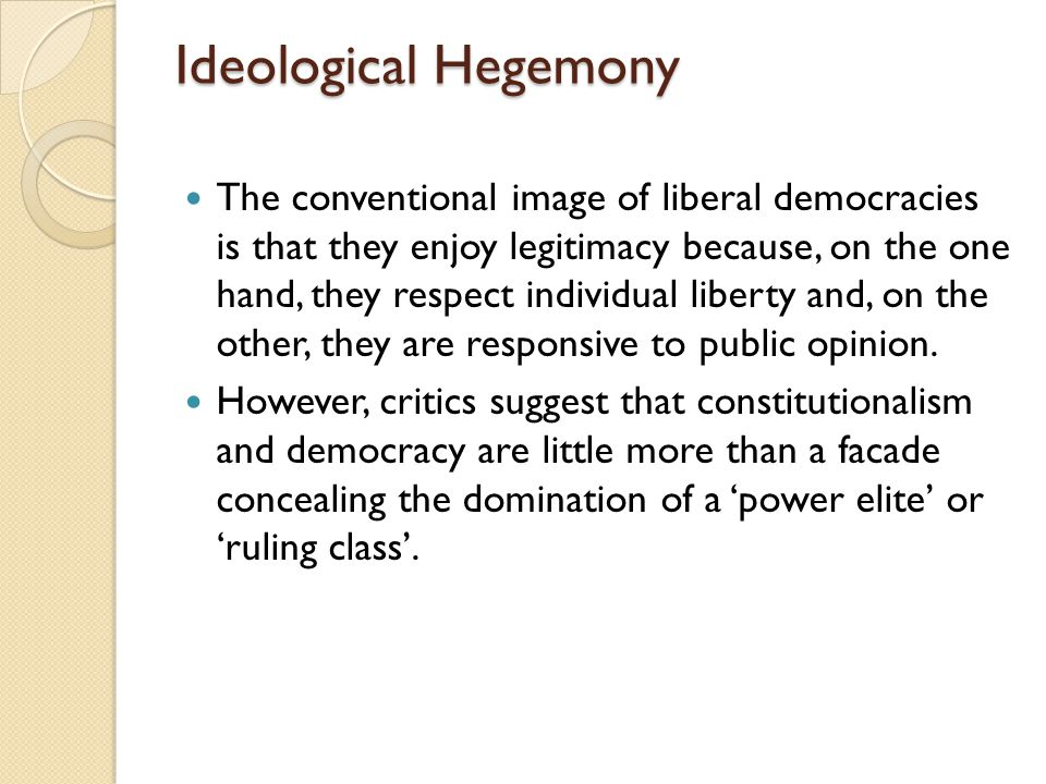 Ideological Hegemony