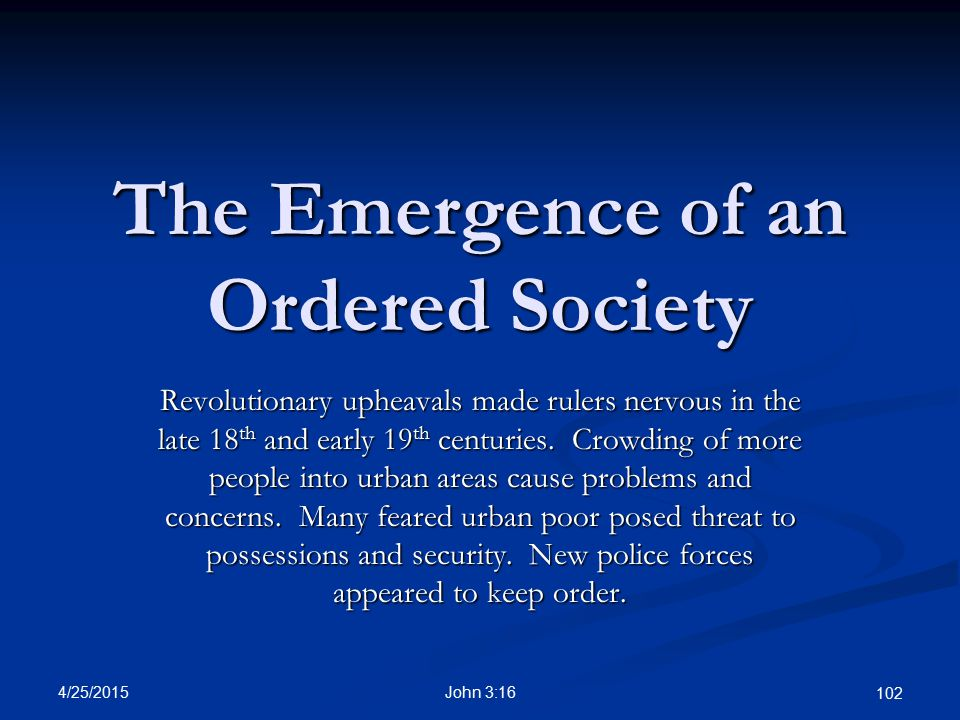 The Emergence of an Ordered Society