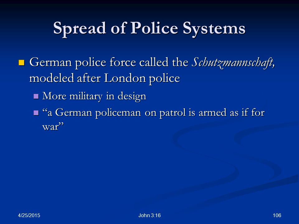Spread of Police Systems