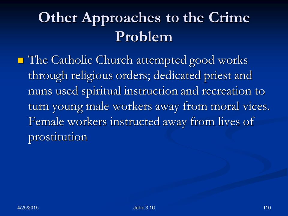 Other Approaches to the Crime Problem