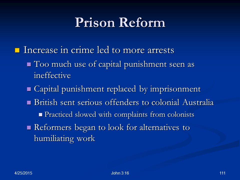 Prison Reform Increase in crime led to more arrests