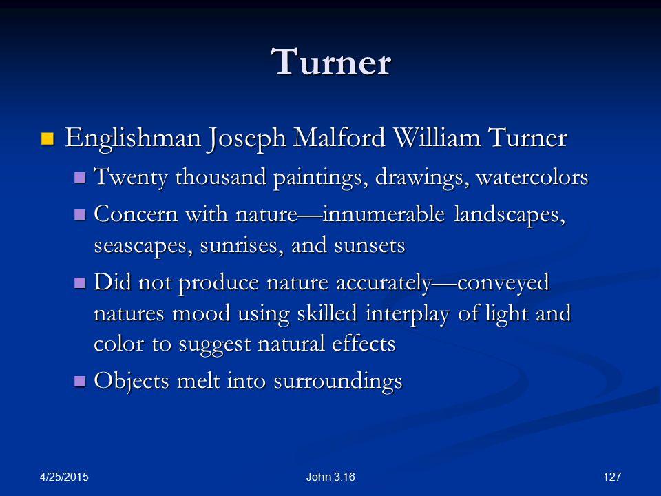 Turner Englishman Joseph Malford William Turner