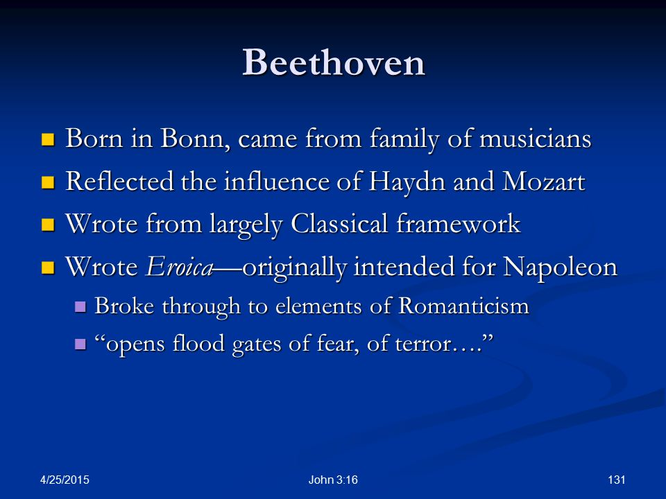 Beethoven Born in Bonn, came from family of musicians