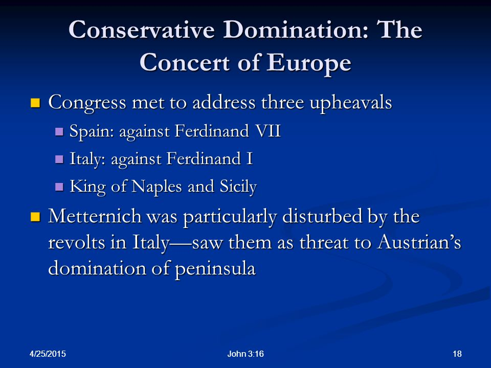 Conservative Domination: The Concert of Europe
