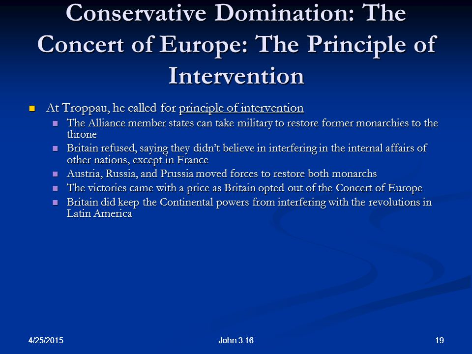 Conservative Domination: The Concert of Europe: The Principle of Intervention