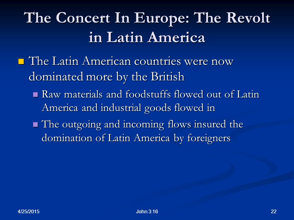 The Concert In Europe: The Revolt in Latin America