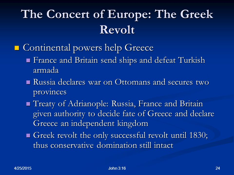 The Concert of Europe: The Greek Revolt