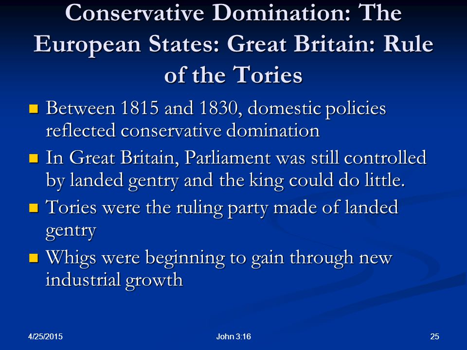 Conservative Domination: The European States: Great Britain: Rule of the Tories