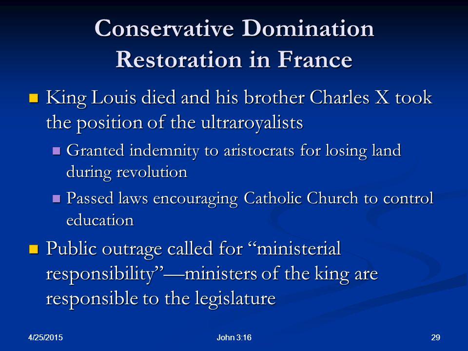 Conservative Domination Restoration in France