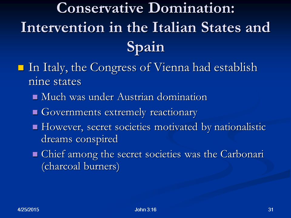 Conservative Domination: Intervention in the Italian States and Spain