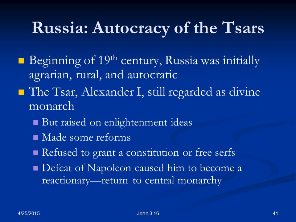 Russia: Autocracy of the Tsars