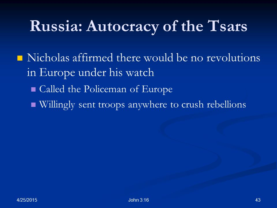 Russia: Autocracy of the Tsars