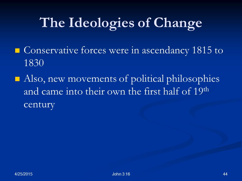 The Ideologies of Change