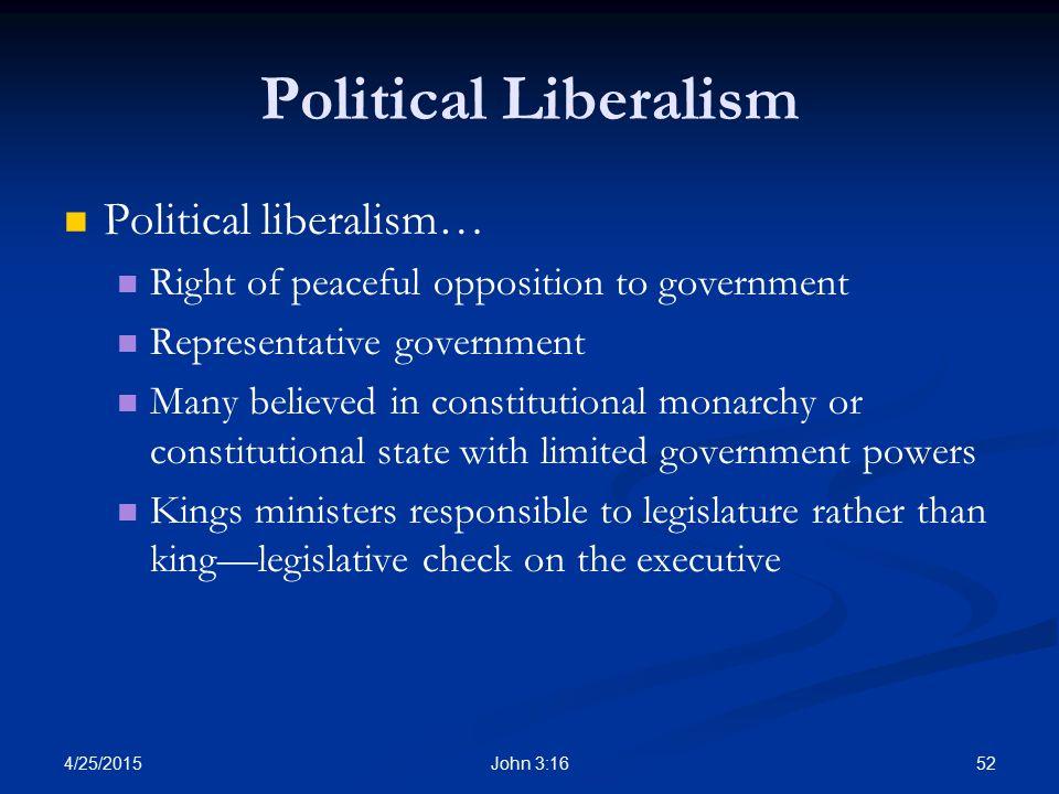 Political Liberalism Political liberalism…