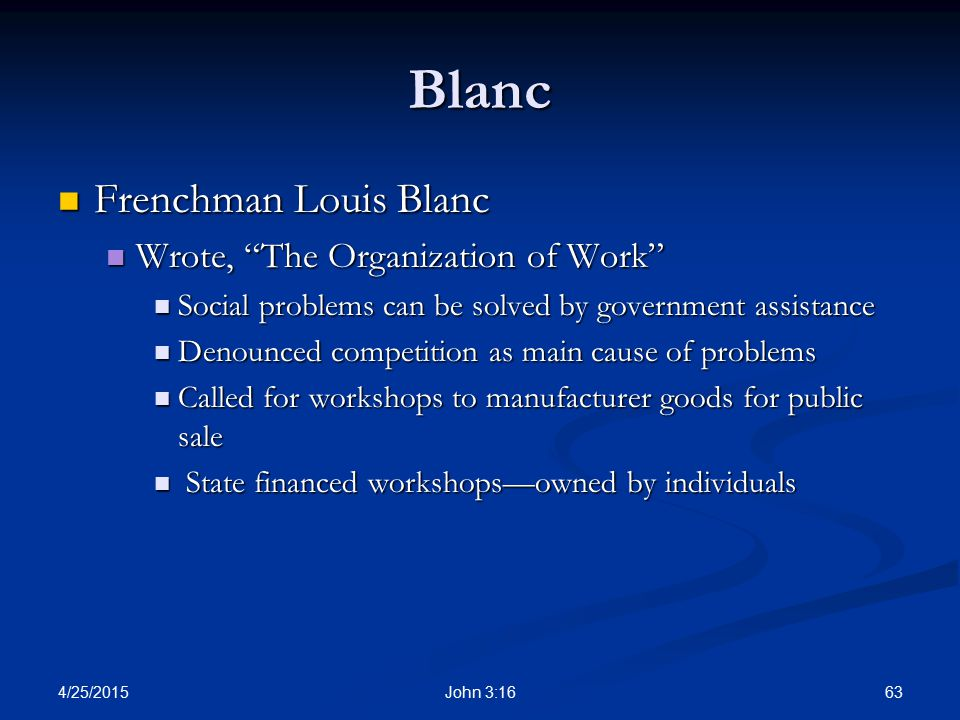 Blanc Frenchman Louis Blanc Wrote, The Organization of Work