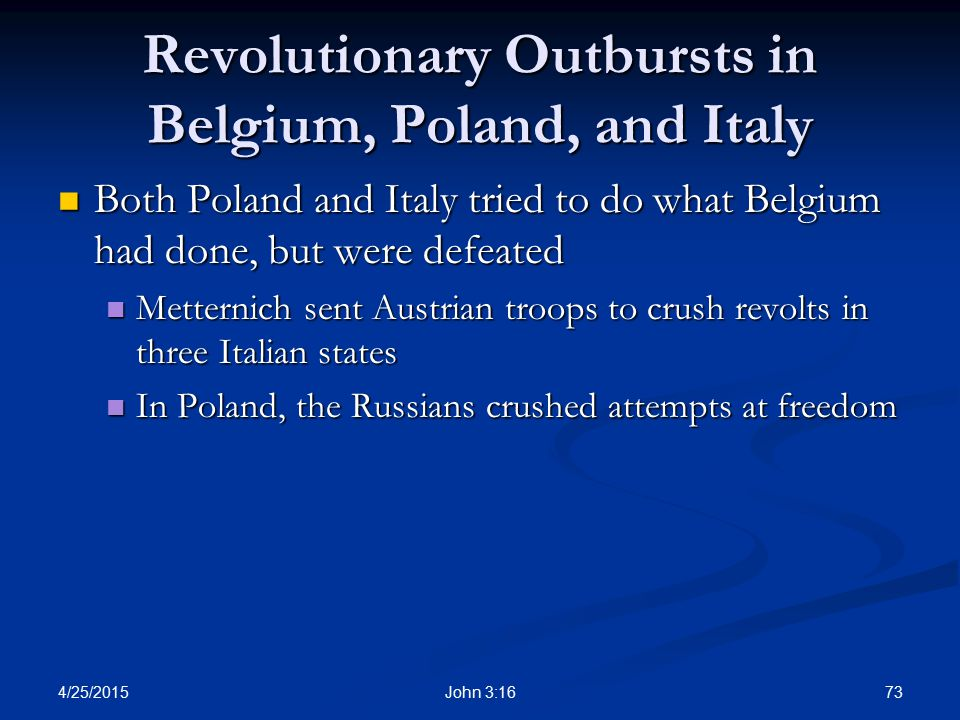 Revolutionary Outbursts in Belgium, Poland, and Italy