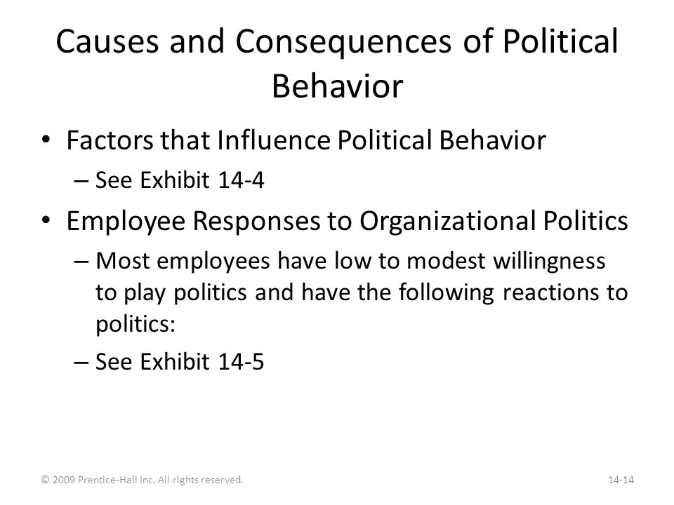 Defensive Behaviors Employees who perceive politics as a threat have defensive reactions. May be helpful in the short run, dangerous in the long run.