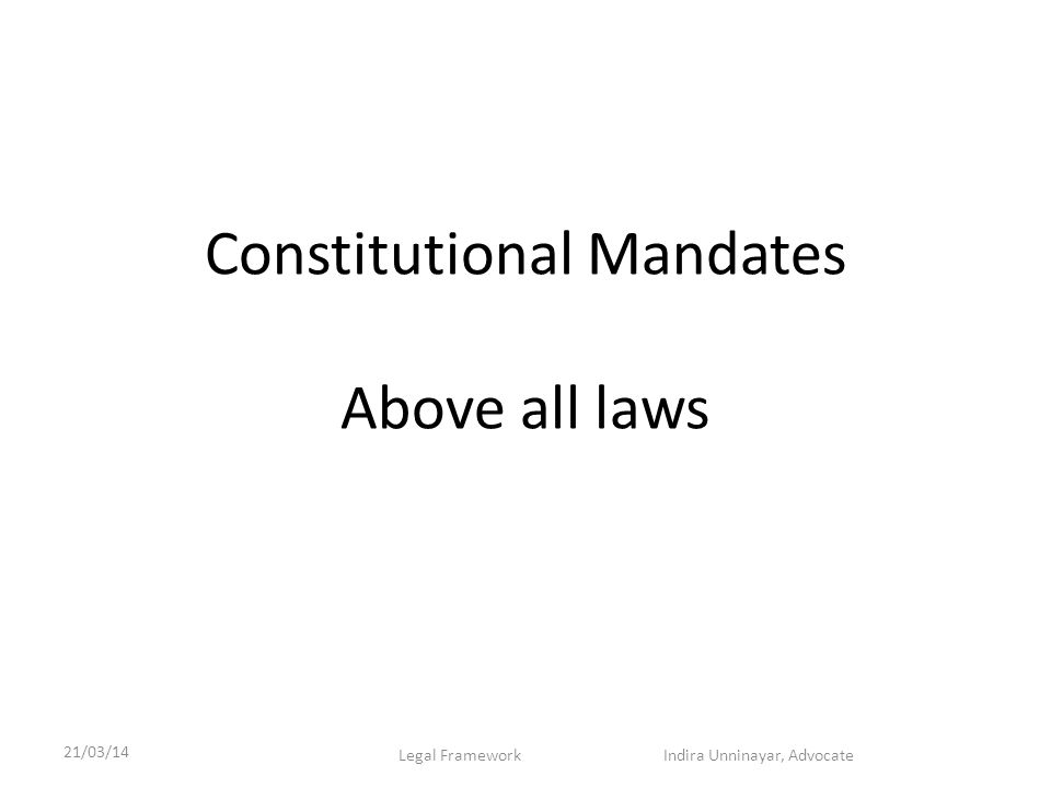 Constitutional Mandates Above all laws