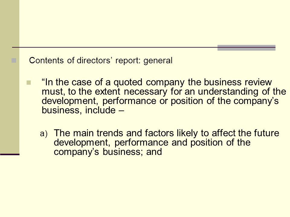 Contents of directors' report: general