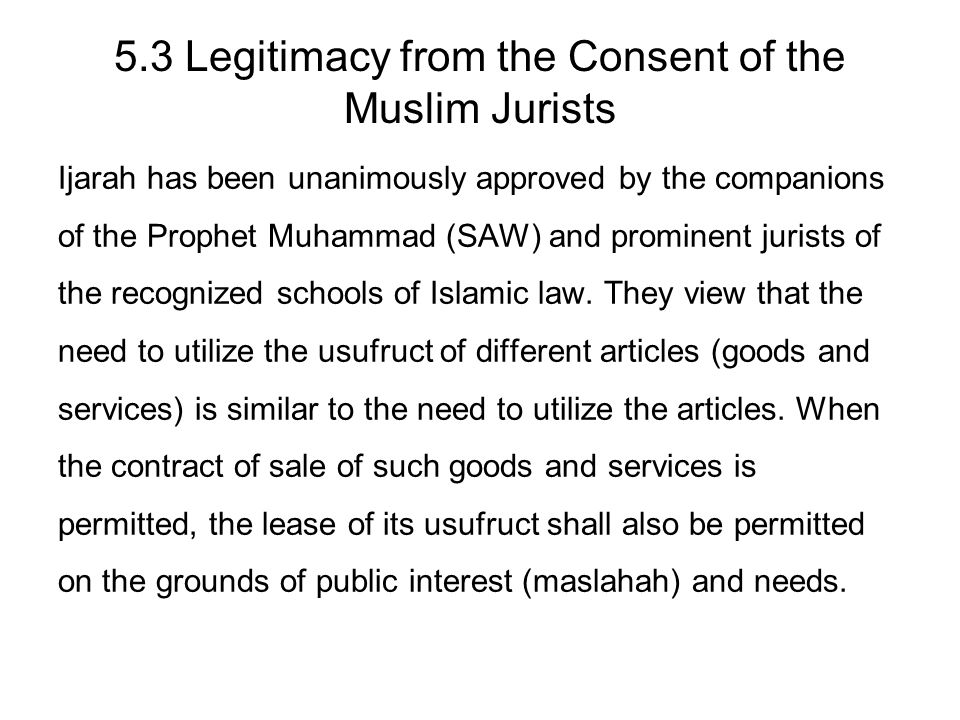 5.3 Legitimacy from the Consent of the Muslim Jurists