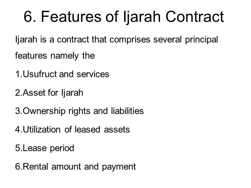 6. Features of Ijarah Contract